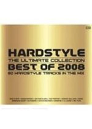 Various Artists - Hardstyle - The Ultimate Collection (Best Of 2008) (Music CD)