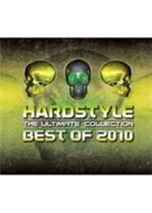 Various Artists - Hardstyle - The Ultimate Collection Best Of 2010 (Music CD)
