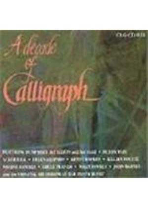 Various Artists - Decade Of Calligraph, A