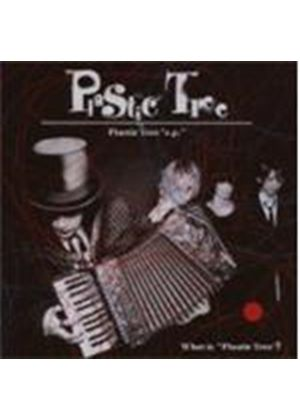 Plastic Tree - WHAT IS PLASTIC TREE