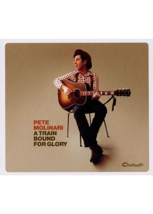 Pete Molinari - Train Bound For Glory, A (Music CD)