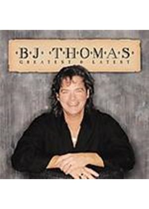 B.J. Thomas - Greatest And Latest (Music CD)