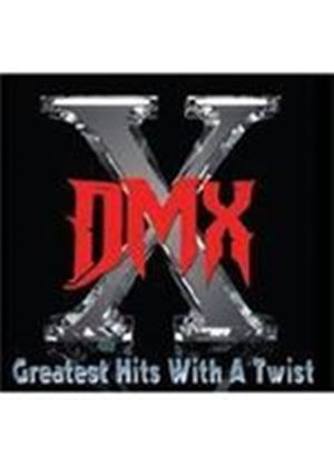 DMX - Greatest Hits With A Twist (Music CD)