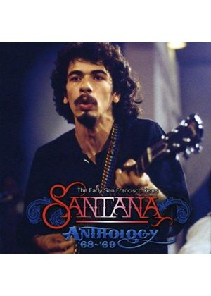 Santana - Anthology '68-'69 (The Early San Francisco Years) (Music CD)