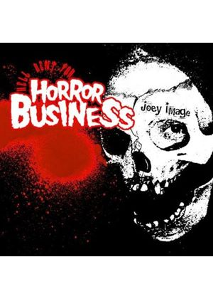 Joey Image - Hell Bent for Horror Business (Music CD)