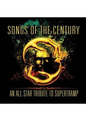 Various Artists - Songs Of The Century (An All-Star Tribute To Supertramp) (Music CD)