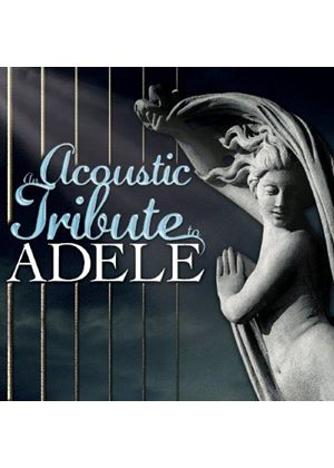 Guitar Tribute Players - Acoustic Tribute to Adele (Music CD)