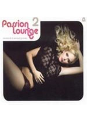 Various Artists - Passion Lounge Vol.2 (Music CD)