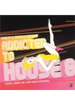 Various Artists - Addicted To House Vol.8 (Music CD)