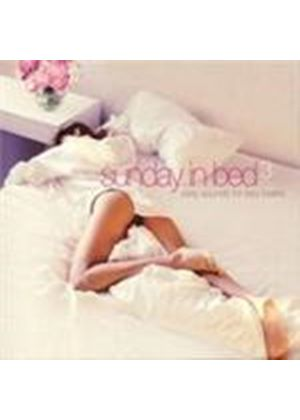 Various Artists - Sunday In Bed Vol.3 (Sexy Sounds Lazy Lovers) (Music CD)