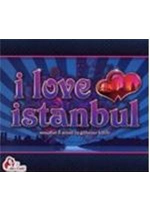 Various Artists - I Love Istanbul (Music CD)