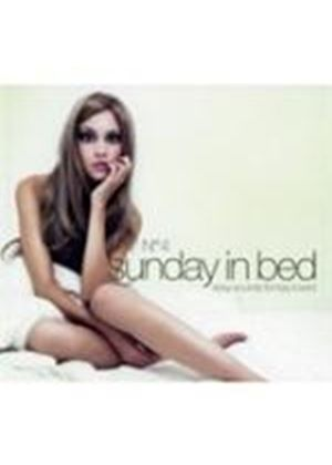 Various Artists - Sunday In Bed Vol.4 (Sexy Sounds Lazy Lovers) (Music CD)