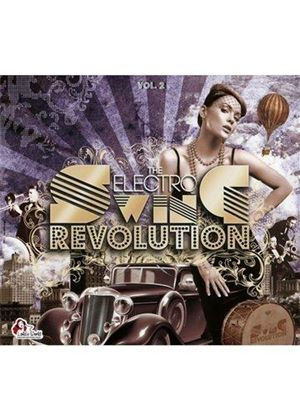 Various Artists - Electro Swing Revolution, Vol. 2 (Music CD)