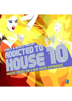 Harley & Muscle - Addicted to House, Vol. 10 (Mixed by Harley & Muscle) (Music CD)