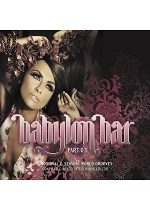 Gülbahar Kültür - Babylon Bar Vol. III (Music CD)
