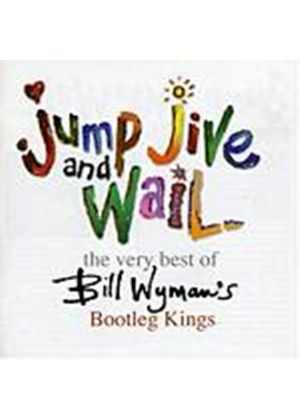 The Bootleg Kings - Jump, Jive And Wail - The Very Best Of (Music CD)