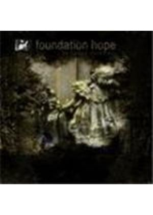 FOUNDATION HOPE - Faded Reveries, The
