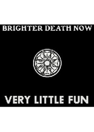 Brighter Death Now - Very Little Fun (Music CD)