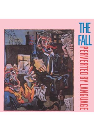 The Fall - Perverted By Language (Music CD)