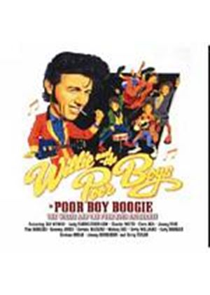 Willie And The Poor Boys - Poor Boy Boogie (Music CD)