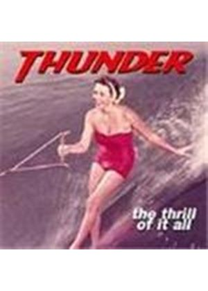 Thunder - Thrill Of It All, The