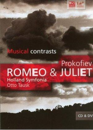 Sergey Prokofiev - Romeo And Juliet (Tausk, Holland Symphonia) [CD + DVD]