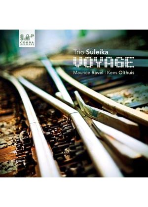 Voyage: Maurice Ravel, Kees Olthuis (Music CD)