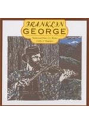 Franklin George - Traditional Music For Fiddle Banjo And Bagpipes
