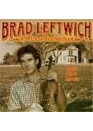 Brad Leftwich With Linda Higginbothan - Say Old Man