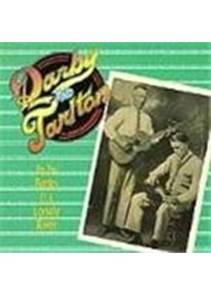 Darby & Tarlton - On The Banks Of A Lonely River