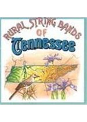 Various Artists - Rural String Bands Of Tennessee