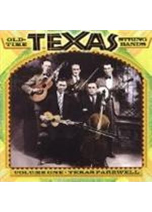 Various Artists - Old Time Texas String Bands Vol.1 (Texas Farewell)