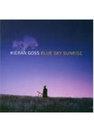 Kieran Goss - Blue Sky Sunrise (Music CD)