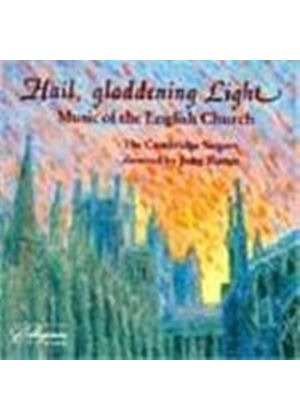 The Cambridge Singers - Hail, gladdening Light: Music of the English Church