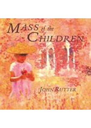 John Rutter - Mass Of The Children (Rutter, City Of London Sinfonia) (Music CD)