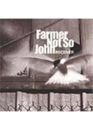 FARMER NOT SO JOHN - Receiver