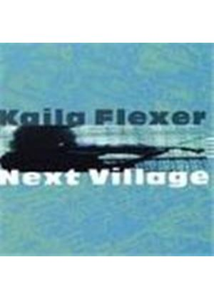 Kaila Flexer - Next Village