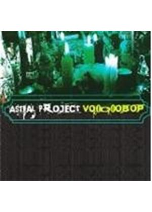 ASTRAL PROJECT - Voodoo Bop