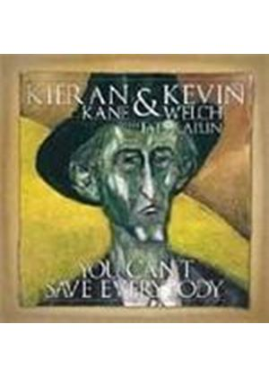 Kieran Kane & Kevin Welch - You Can't Save Everybody