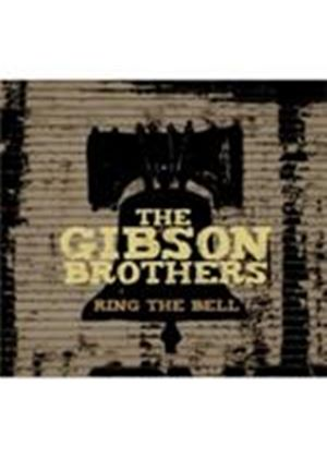 Gibson Brothers - Ring The Bell (Music CD)