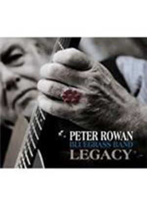 Peter Rowan Bluegrass Band - Legacy (Music CD)