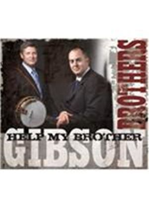Gibson Brothers (The) - Help My Brother (Music CD)