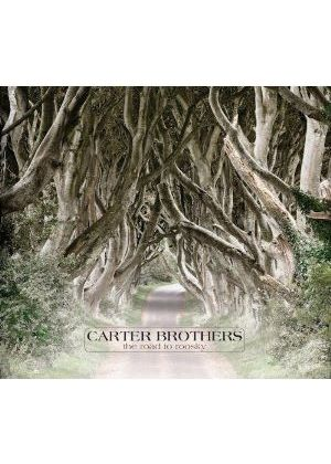 The Carter Brothers - Road To Roosky ( Music CD)