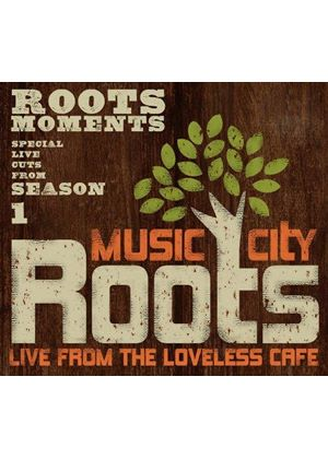Various Artists - Music City Roots (Roots Moments) (Music CD)