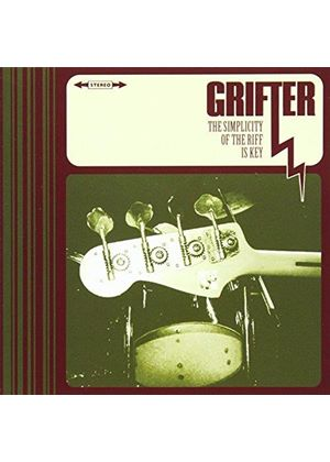 Grifter - Simplicity Of The Riff Is Key (Music CD)