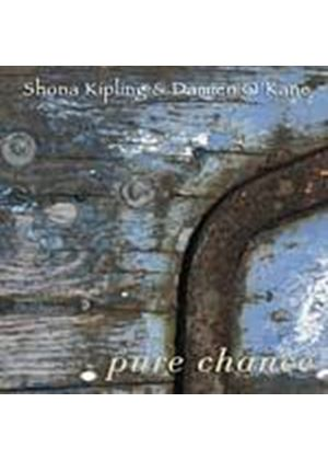 Shona Kipling And Damien OKane - Pure Chance (Music CD)