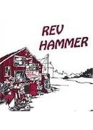 Rev Hammer - Industrial Sounds And Magic
