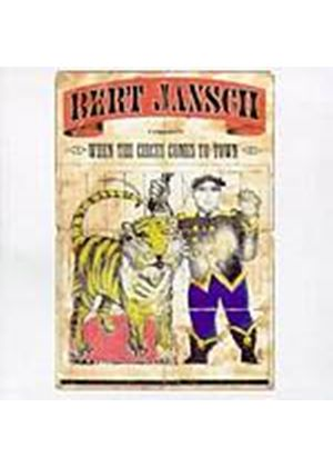 Bert Jansch - When The Circus Comes To Town (Music CD)