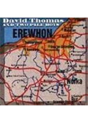 David Thomas And Two Pale Boys - Erewhon