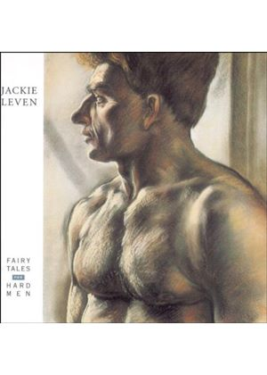 Jackie Leven - Fairytales For Hardmen